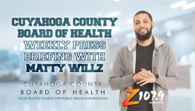 Cuyahoga County Board of Health Weekly Press Briefing with Matty Willz